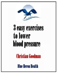 The Blood Pressure Exercise Program by Christian